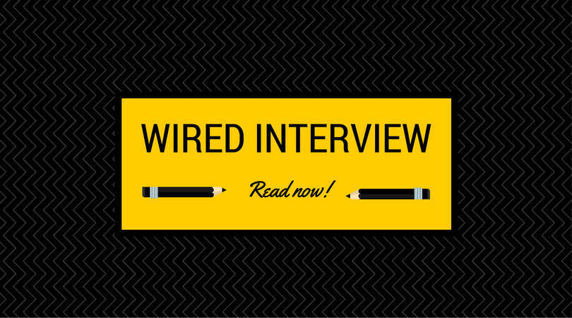 Wired Interview